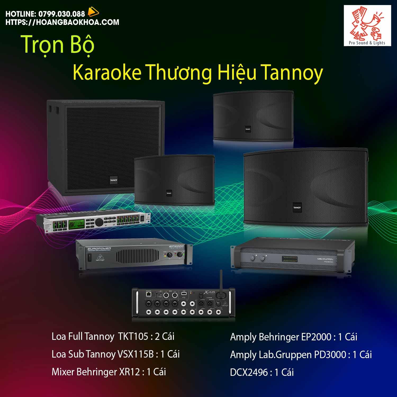 Trọn Bộ Âm Thanh Karaoke Thương Hiệu Tannoy Combo 1