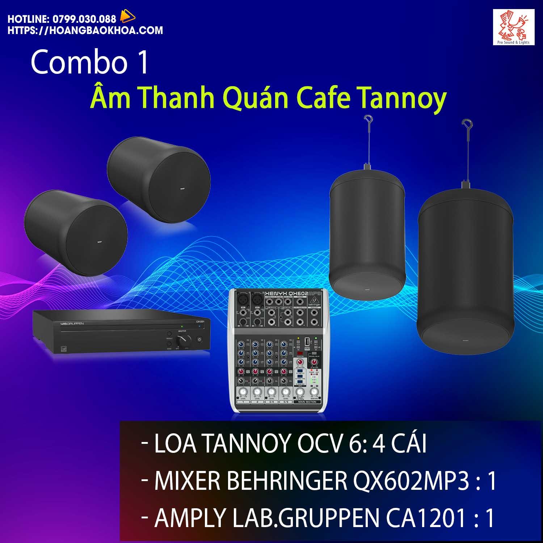 Trọn Bộ Âm Thanh Quán Cafe Thương Hiệu Tannoy Combo 1